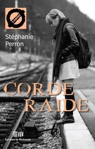 Stéphanie Perron - Corde Raide - 46. Le trouble de personnalité limite.