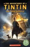 Stephanie Peters et Steven Moffat - The Adventures of Tintin - The Three Scrolls. 1 CD audio