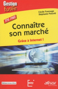 TPE-PME Connaitre son marché - Grâce à Internet!.pdf