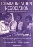 Stéphanie Pinto et Béatrice Delquignie - Communication Négociation 1e et Tle Bac Pro Vente - Corrigé.