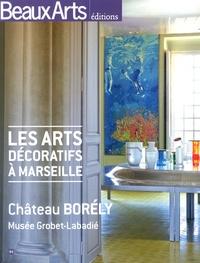 Stéphanie Pioda - Les arts décoratifs à Marseille - Château Borély et musée Grobet-Labadié.
