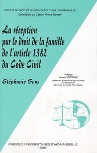 Stéphanie Pons - La réception par le droit de la famille de l'article 1382 du code civil.
