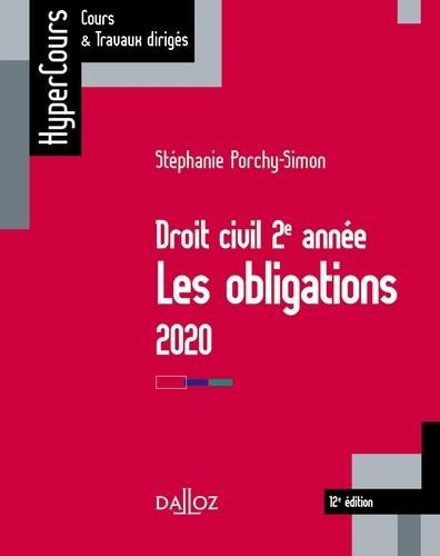 Droit civil 2e année. Les obligations  Edition 2020