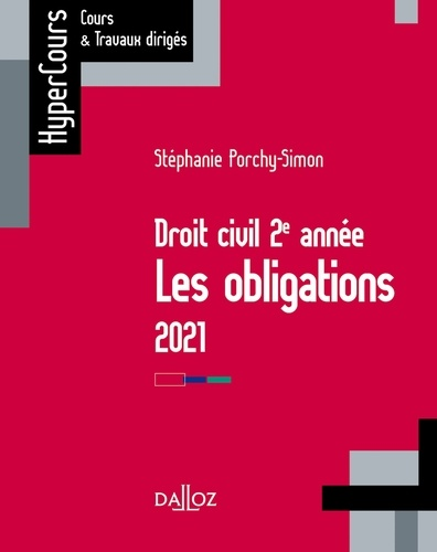 Stéphanie Porchy-Simon - Droit des obligations 2021 - 13e ed..