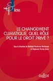 Stéphanie Porchy-Simon et Mathilde Hautereau-Boutonnet - Le changement climatique, quel rôle pour le droit privé ?.