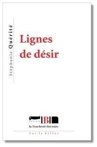 Stéphanie Quérité - Lignes de désir.