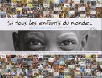 Stéphanie Rabemiafara et Anthony Asael - Si tous les enfants du monde....