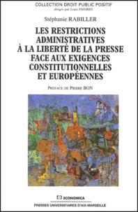 Les restrictions administratives à la liberté de la presse face aux exigences constitutionnelles et européennes.pdf