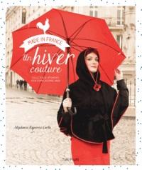 Stéphanie Rapenne Carlo - Un hiver couture - Collection de vêtements pour femme automne-hiver.