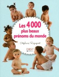 Stéphanie Rapoport - Les 4000 plus beaux prénoms du monde.