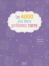 Stéphanie Rapoport - Les 4000 plus beaux prénoms rares.