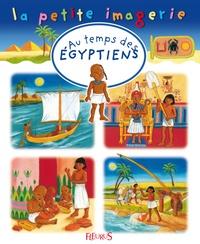 Stéphanie Redoulès et Marie-Anne Didierjean - Au temps des Egyptiens.
