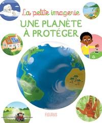 Stéphanie Redoulès et Coralie Vallageas - Une planète à protéger.