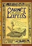 Stéphanie Richard - Carnet de route d'un chasseur de Lutins.
