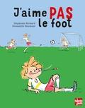 Stéphanie Richard et Gwenaëlle Doumont - J'aime pas le foot.