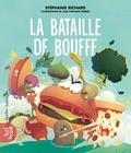 Stéphanie Richard et Julie Fontaine Ferron - La Bataille de bouffe.