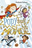Stéphanie Richard - Popy sauve le monde.
