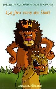 Stéphanie Rochefort et Valérie Crowley - Le fou rire du lion.