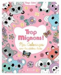 Stéphanie Rousseau - Trop mignons ! - Mes coloriages avec des stickers dorés.
