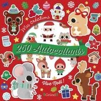 Stéphanie Rousseau - Vive Noël ! - Avec 250 autocollants.