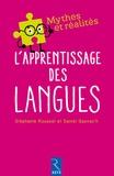 Stéphanie Roussel et Daniel Gaonac'h - L'apprentissage des langues.