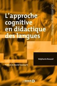 Stéphanie Roussel - L'approche cognitive en didactique des langues.