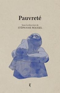 Stéphanie Roussel et Marie-Célie Agnant - Pauvreté - Récits.