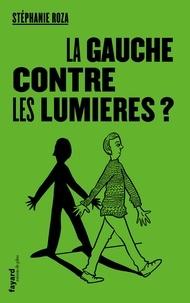 Téléchargez des livres gratuits pour ipad ibooks La Gauche contre les Lumières ? iBook