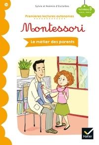 Stéphanie Rubini - Premières lectures autonomes Montessori Niveau 3 - Les métiers des parents.