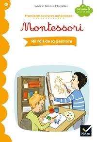 Stéphanie Rubini - Premières lectures autonomes Montessori Niveau 3 - Nil fait de la peinture.