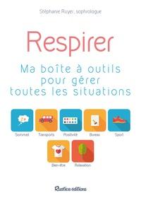 Rhonealpesinfo.fr Respirer - Ma boîte à outils pour gérer toutes les situations Image