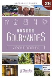 Stéphanie Sinier - Randos gourmandes vignoble bordelais.