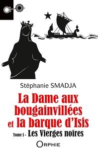 Stéphanie Smadja - La dame aux bougainvillees et la barque d'isis.