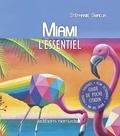 Stéphanie Smadja - Miami - L'essentiel. 1 Plan détachable