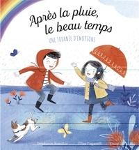 Stephanie Stansbie et Elisa Paganelli - Après la pluie, le beau temps - Une journée d'émotions.