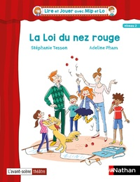 Stéphanie Tesson et Adeline Pham - La loi du nez rouge.