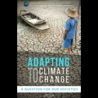 Stéphanie Thiébault et Bettina Laville - Adapting to Climate Change - A question for our societies.