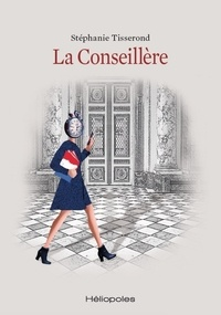 Stéphanie Tisserond - La Conseillère.