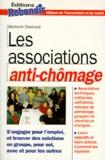 Stéphanie Tisserond - Les associations anti-chômage.