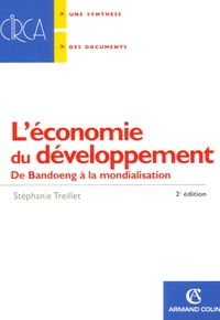 Stéphanie Treillet - L'économie du développement - De Bandoeng à la mondialisation.