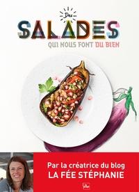 Stéphanie Tresch Medici - Des salades qui nous font du bien.