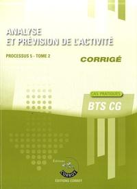 Analyse et prévision de lactivité Processus 5 du BTS CG Tome 2 - Corrigé.pdf