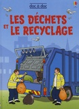 Stephanie Turnbull - Les déchets et le recyclage.