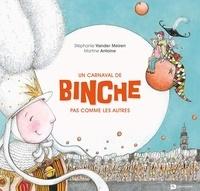 Stéphanie Vander Meiren et Martine Antoine - Un carnaval de Binche pas comme les autres.