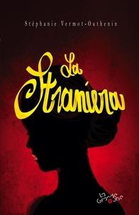 Stéphanie Vermot-Outhenin - La Straniera.