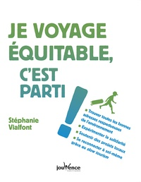 Je voyage équitable, c'est parti ! - Stéphanie Vialfont pdf epub