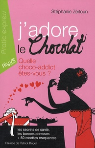 Stéphanie Zeitoun - J'adore le chocolat.