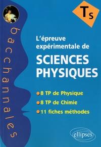 Stéphanie Zenou - L'épreuve expérimentale au baccalauréat de sciences physiques - Terminale S.