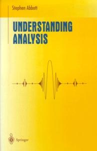 Stephen Abbott - Understanding Analysis.