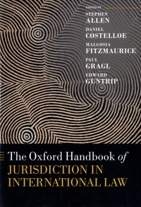 Téléchargement des collections de livres Kindle The Oxford Handbook of Jurisdiction in International Law 9780198786146 (Litterature Francaise)  par Stephen Allen, Daniel Costelloe, Malgosia Fitzmaurice, Paul Gragl